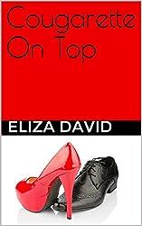 Cougarette On Top (The Cougarette Series Book 4)
