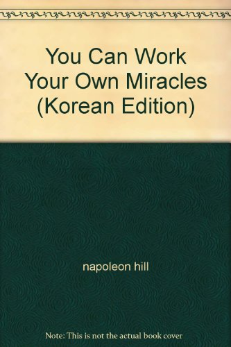 You Can Work Your Own Miracles (Korean Edition) (You Can Work Your Own Miracles)