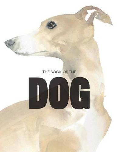 Book of the Dog: The Dog in Art: Dogs in Art