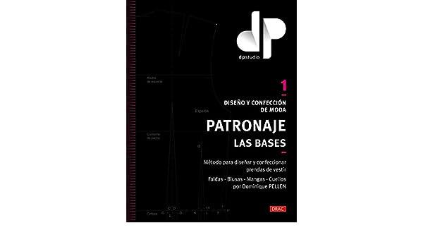 DISEÃO Y CONFECCION DE MODA PATRONAJE LAS BASES (1): 9788498745863: Amazon.com: Books