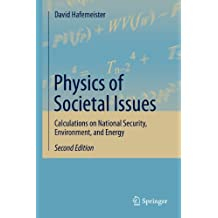 Physics of Societal Issues: Calculations on National Security, Environment, and Energy (English Edition)