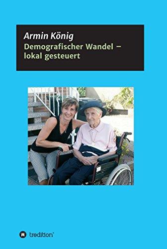 demografischer-wandel-lokal-gesteuert-ein-erfahrungsbericht-german-edition