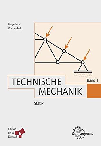 Technische Mechanik Band 1: Statik