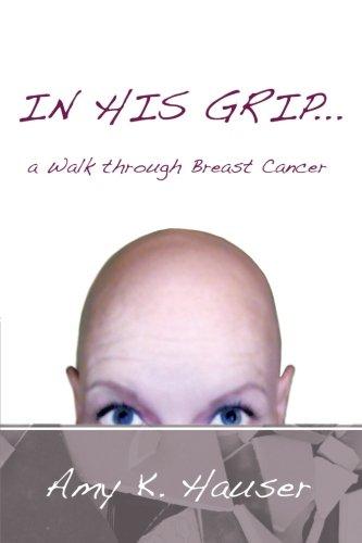 In His Grip . . . A Walk Through Breast (Grip Breast)
