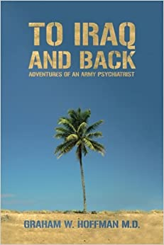 Book To Iraq and Back: Adventures of an Army Psychiatrist