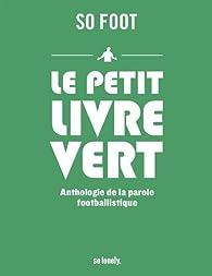 Le petit livre vert par Javier Prieto Santos