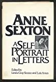 Anne Sexton : A Self-Portrait in Letters, Sexton, Anne, 0395257271