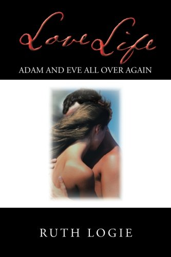 Love Life: Adam and Eve All Over Again ebook