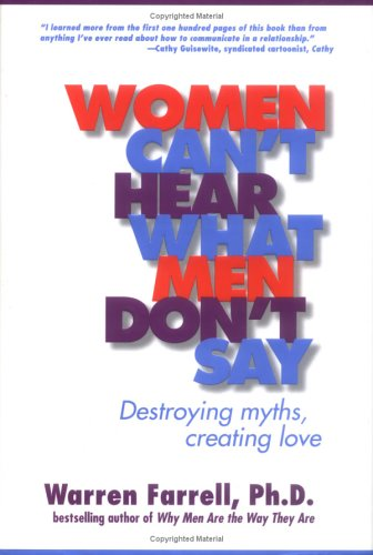 Women Can't Hear What Men Don't Say: Destroying Myths, Creating Love (Fox Womens Body Rock)