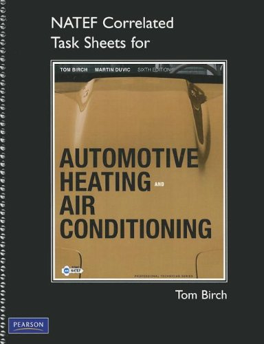 NATEF Correlated Task Sheets for Automotive Heating and Air Conditioning (Professional Technician)