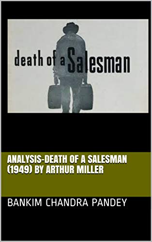Death Of A Salesman Arthur Miller Ebook