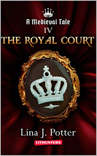 Pdf Science Fiction The Royal Court: A Strong Woman in the Middle Ages (A Medieval Tale Book 4)