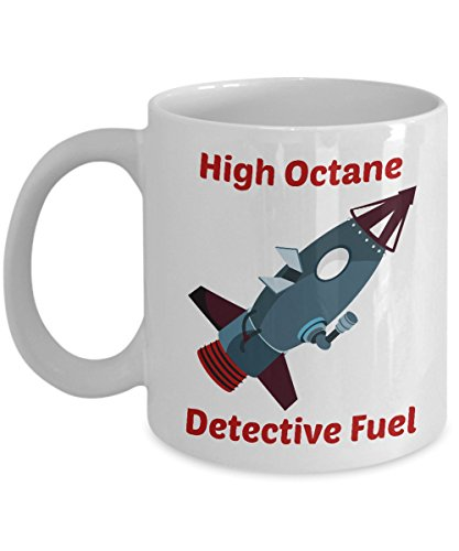 Dealio Hound Funny Coffee Mug - High Octane Detective Fuel (11 fl. oz., White) (Mounty Police)