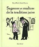 """Afficher """"Sagesses et malices de la tradition juive"""""""