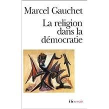 RELIGION DANS LA DÉMOCRATIE (LA)