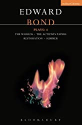 Bond Plays: 4: Worlds with Activists , Restoration and Summer (Contemporary Dramatists) (v. 4)