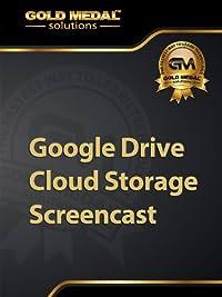 Amazon com: Google Drive Cloud Storage Screencast: Darren Nelson
