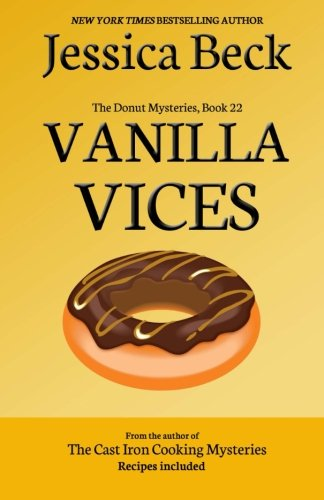 Vanilla Vices: Donut Mystery #22 (The Donut Mysteries) (Volume 22)