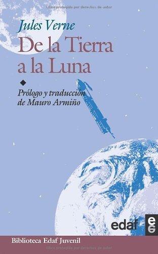 De La Tierra A La Luna (Biblioteca Edaf Juvenil nº 16) (Spanish Edition