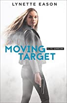 MOVING TARGET (ELITE GUARDIANS BOOK #3)