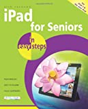iPad for Seniors in Easy Steps, Nick Vandome, 1840785365
