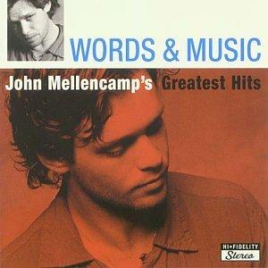 Words & Music: John Mellencamp's Greatest Hits (CD2) - John