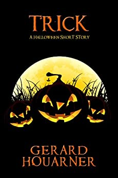 Trick: A Halloween Short Story by [Houarner, Gerard]