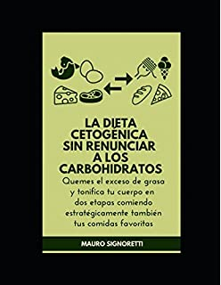 La dieta cetogénica sin renunciar a los carbohidratos (Jóvenes para siempre) (Spanish Edition