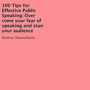 100 Tips for Effective Public Speaking Audiobook