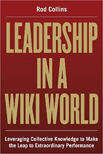 Leadership in a Wiki World: Leveraging Collective Knowledge