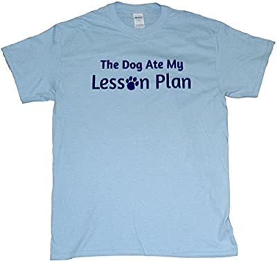 The Dog Ate My Lesson Plan Funny Teacher Mens Unisex T-shirt Light Blue