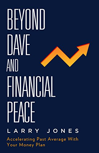 Beyond Dave and Financial Peace: Accelerating Past Average With Your Money Plan