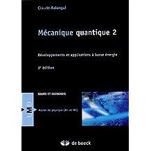 Mécanique quantique t.02