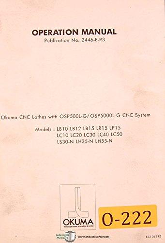 (Okuma LB10 LR LP LC10-50, LS LH Lathe Operations and Programming)