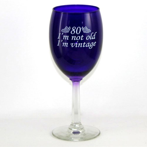 80 I'm Vintage Wine Glass