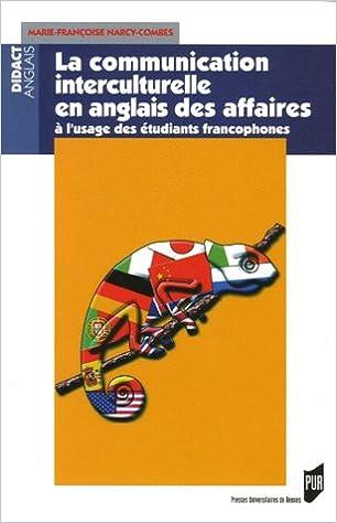 Livres La communication interculturelle en anglais des affaires : Précis à l'usage des étudiants francophones pdf ebook