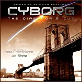Cyborg - The Director's Cut Original Motion Picture Soundtrack [The Unused Score]