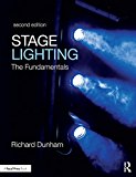 Stage Lighting Second Edition: The Fundamentals