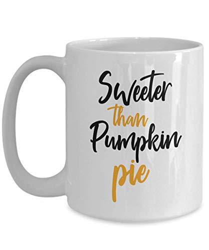 Pumpkin Spice Coffee Mug - Sweeter Than Pumpkin Pie - 11/15 Oz Ceramic Gift Cup