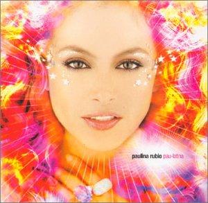 Paulina Rubio - Rubio Paulina Pau-Latina - Zortam Music