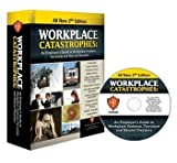 Workplace Catastrophes : An Employer's Guide to Workplace Violence, Terrorism, and Natural Disasters, Matchulat, Jack, 1600290396