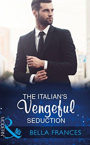 Claimed For The Italians Revenge (Mills & Boon Modern)