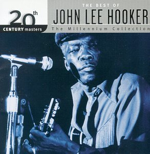 20th Century Masters: The Best Of John Lee Hooker (Millennium Collection) by Umgd/Mca