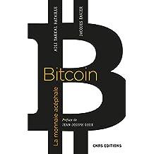 Bitcoin: Monnaie acéphale (La)