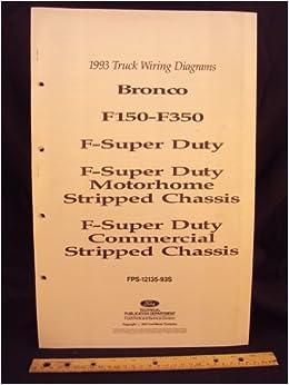 1993 ford f-150, f250, f350 series truck, bronco, f- super duty truck, f- super  duty motorhome stripped chassis, & f- super duty commercial stripped  chassis