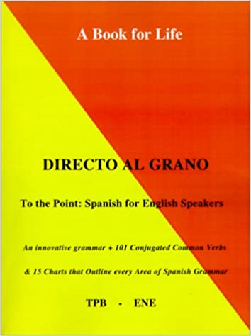 Book Directo al Grano: Spanish For English Speakers (To the Point)