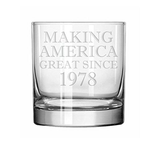 11 oz Rocks Whiskey Highball Glass Making America Great Since 1978 40th Birthday