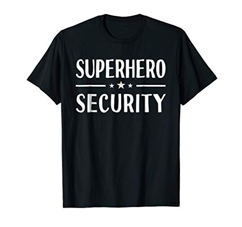 Superhero Security T-Shirt Halloween Costume Idea Funny -