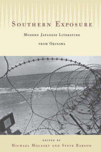 Read Online Southern Exposure: Modern Japanese Literature from Okinawa pdf epub
