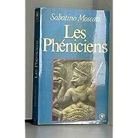 Les Phéniciens (Collection Marabout université)